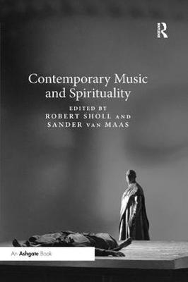 Contemporary Music and Spirituality - Robert Sholl