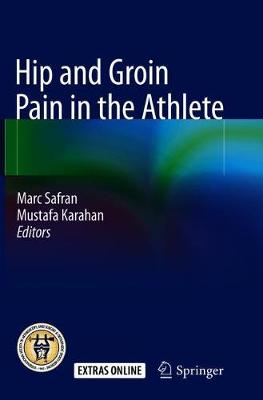 Hip and Groin Pain in the Athlete - Marc Safran
