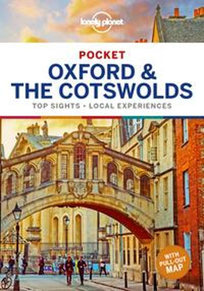 Lonely Planet Pocket Oxford & the Cotswolds - Lonely Planet