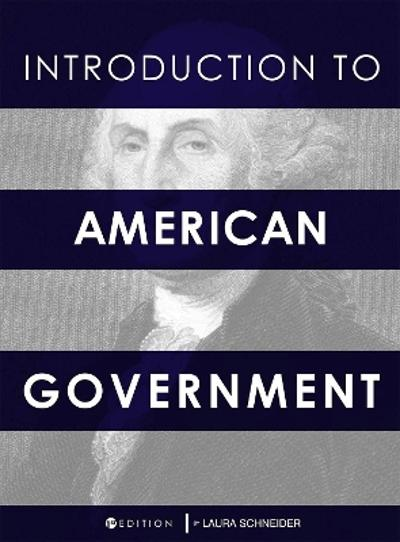 Introduction to American Government - Laura Schneider