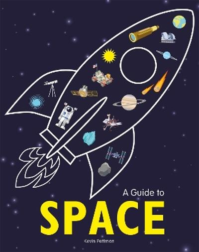 A Guide to Space - Kevin Pettman