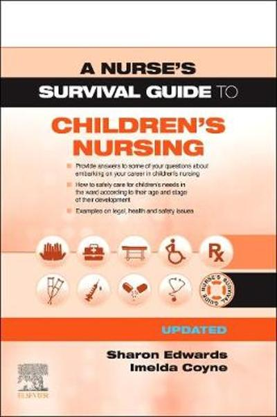A Nurse's Survival Guide to Children's Nursing - Updated Edition - Sharon L. Edwards