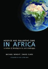 Hospice and Palliative Care in Africa - Michael Wright David Clark