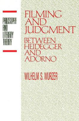 Filming and Judgment - Wilhelm S. Wurzer