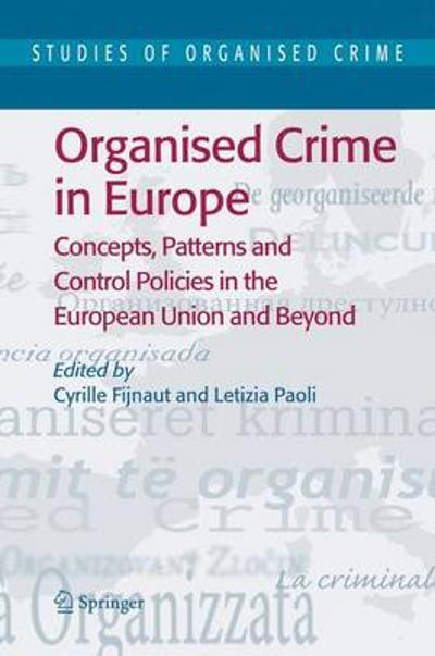 Organised Crime in Europe - Cyrille Fijnaut