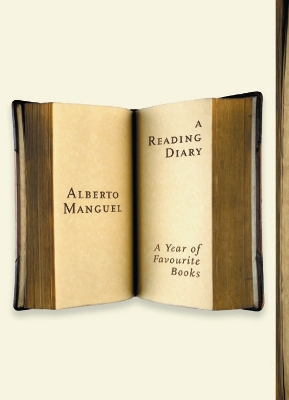 A Reading Diary: A Year Of Favourite Books - Alberto Manguel