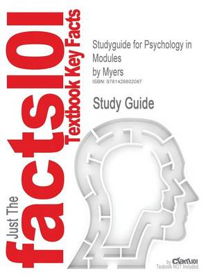 Studyguide for Psychology in Modules by Myers, ISBN 9780716758501 - 7th Edition Myers