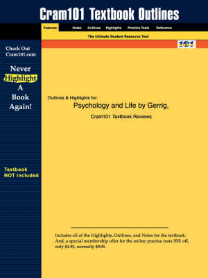 Studyguide for Psychology and Life by Zimbardo, Gerrig &, ISBN 9780205417995 - 17th Edition Gerrig and Zimbardo