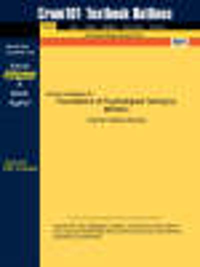 Studyguide for Foundations of Psychological Testing by Miller, McIntire &, ISBN 9780070451001 - 1st Edition McIntire and Miller