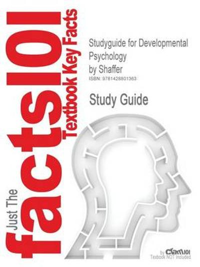 Studyguide for Developmental Psychology by Shaffer, ISBN 9780534572143 - 6th Edition Shaffer