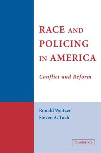 Race and Policing in America - Ronald Weitzer