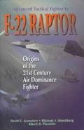 Advanced Tactical Fighter to F-22 Raptor - David C. Aronstein