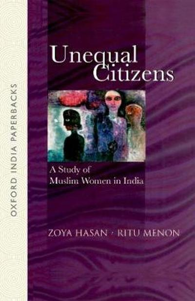 Unequal Citizens - Zoya Hasan