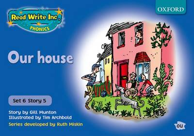 Read Write Inc. Phonics: Blue Set 6 Storybooks: Our House - Gill Munton