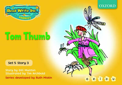 Read Write Inc. Phonics: Yellow Set 5 Storybooks: Tom Thumb - Gill Munton