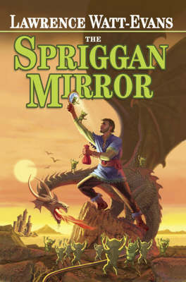 The Spriggan Mirror - Lawrence Watt-Evans