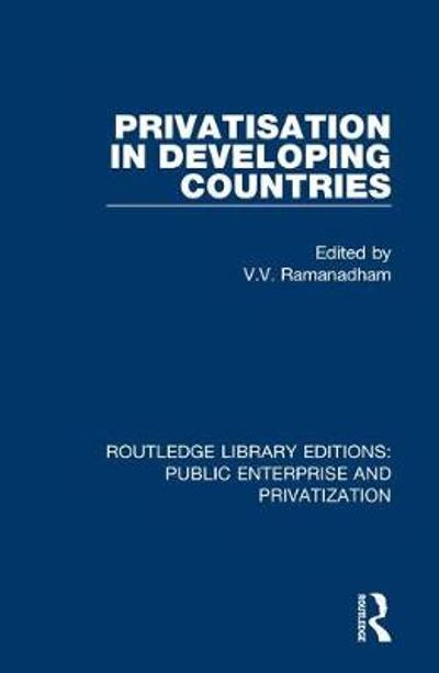 Privatisation in Developing Countries - V. V. Ramanadham