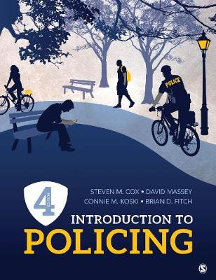 Introduction to Policing - Steven M Cox