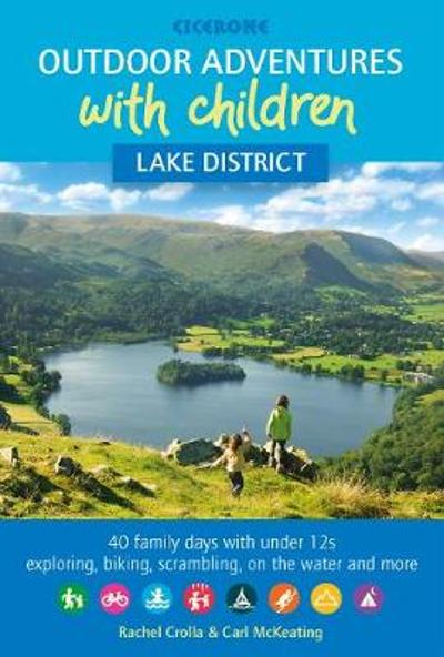 Outdoor Adventures with Children - Lake District - Rachel Crolla