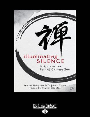 Illuminating Silence - Master Sheng-Yen Crook