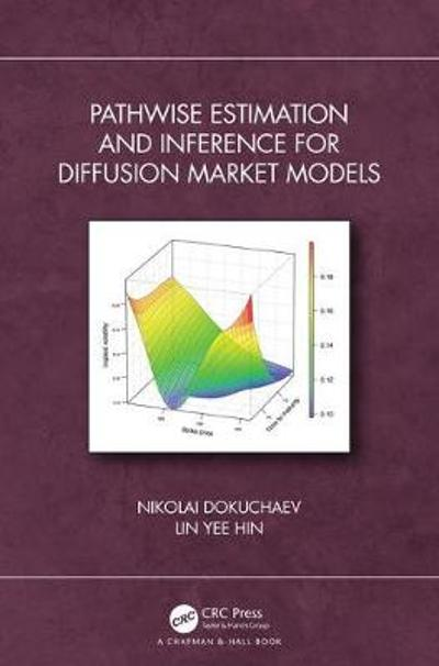 Pathwise Estimation and Inference for Diffusion Market Models - Nikolai Dokuchaev