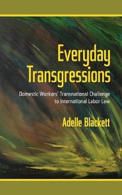 Everyday Transgressions - Adelle Blackett