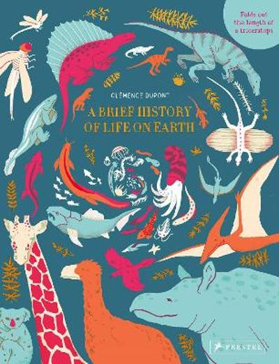 Brief History of Life on Earth - ,Clemence Dupont