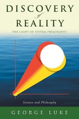 Discovery of Reality - George Luke