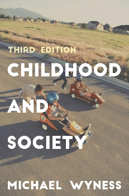 Childhood and Society - Michael Wyness