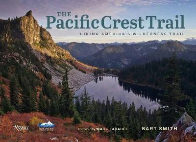 The Pacific Crest Trail - B. Smith