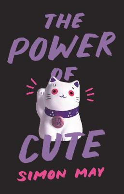 The Power of Cute - Simon May