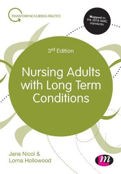 Nursing Adults with Long Term Conditions - Jane Nicol