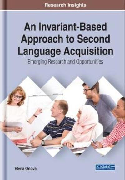 An Invariant-Based Approach to Second Language Acquisition - Elena Orlova