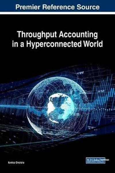 Throughput Accounting in a Hyperconnected World - Ionica Oncioiu