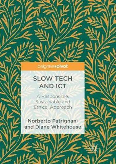 Slow Tech and ICT - Norberto Patrignani