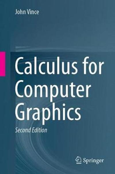Calculus for Computer Graphics - John Vince