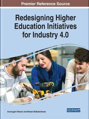 Redesigning Higher Education Initiatives for Industry 4.0 - Arumugam Raman