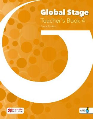 Global Stage Level 4 Teacher's Book with Navio App - Dave Tucker