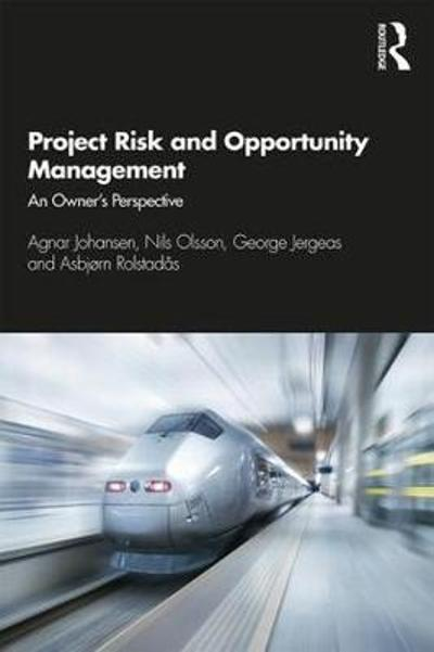 Project Risk and Opportunity Management - Agnar Johansen