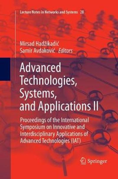 Advanced Technologies, Systems, and Applications II - Mirsad Hadzikadic