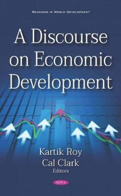 A Discourse on Economic Development - Kartik Roy