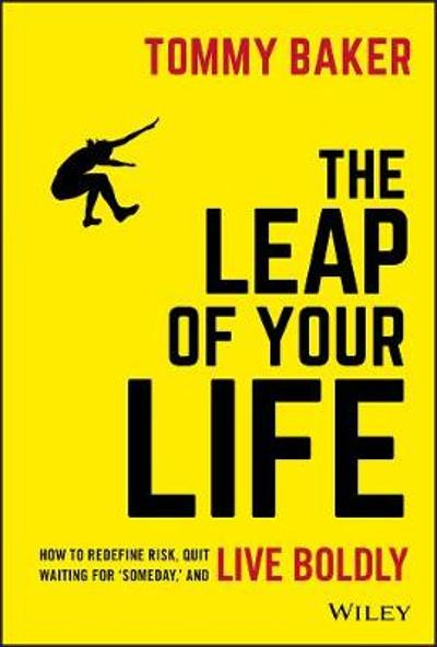 The Leap of Your Life - Tommy Baker