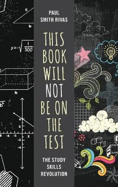 This Book Will Not Be on the Test - Paul Smith Rivas