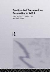 Families and Communities Responding to AIDS - Peter Aggleton