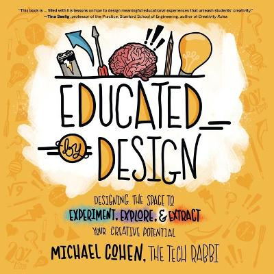 Educated by Design - Michael Cohen