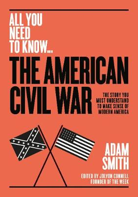 The American Civil War - Adam Smith