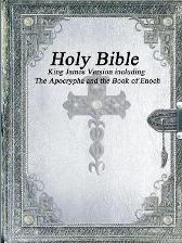 Holy Bible King James Version with The Apocrypha and the Book of Enoch - Various