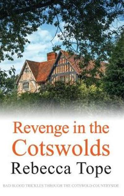 Revenge in the Cotswolds - Rebecca Tope