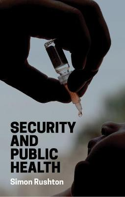 Security and Public Health - Simon Rushton