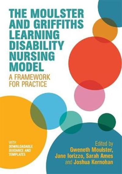 The Moulster and Griffiths Learning Disability Nursing Model - Gweneth Moulster